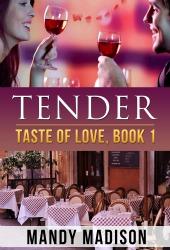 Tender_A Taste Of Love 250h